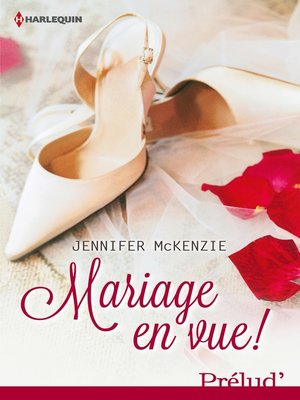 cover image of Mariage en vue !