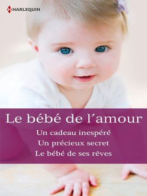 cover image of Le bébé de l'amour