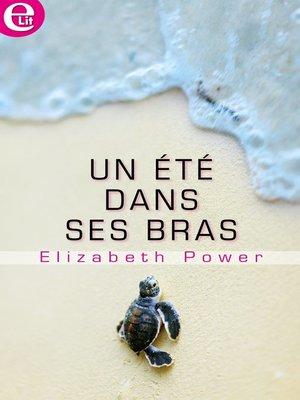 cover image of Un été dans ses bras