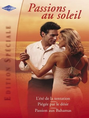cover image of Passions au soleil (Harlequin Edition Spéciale)