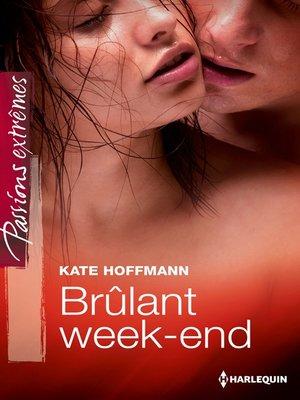cover image of Brûlant week-end