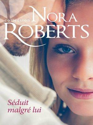 cover image of Séduit malgré lui