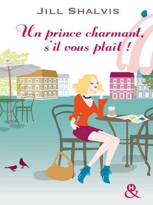 cover image of Un prince charmant, s'il vous plaît !