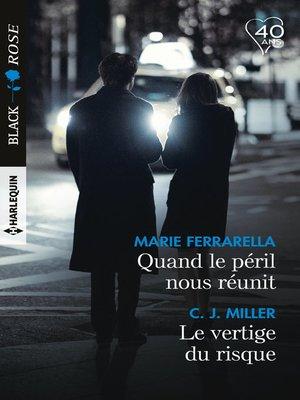 cover image of Quand le péril nous réunit--Le vertige du risque