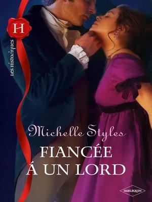 cover image of Fiancée à un lord