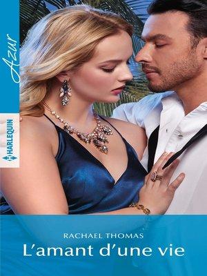 cover image of L'amant d'une vie