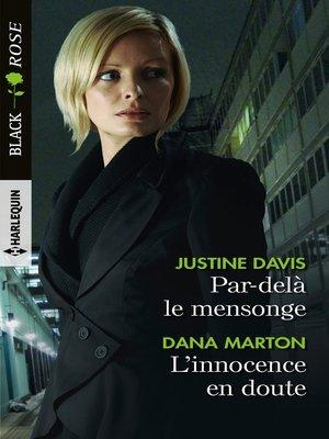 cover image of Par-delà le mensonge--L'innocence en doute