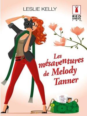 cover image of Les mésaventures de Melody Tanner