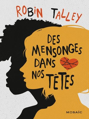 cover image of Des mensonges dans nos têtes