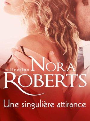 cover image of Une singulière attirance