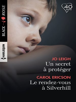 cover image of Un secret à protéger--Le rendez-vous de Silverhill