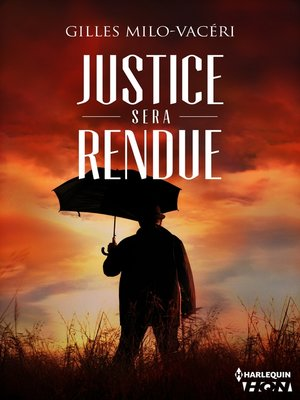 cover image of Justice sera rendue