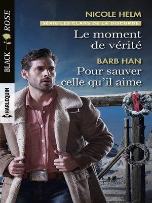 cover image of Le moment de vérité--Pour sauver celle qu'il aime