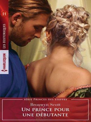 cover image of Un prince pour une débutante