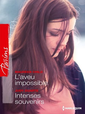 cover image of L'aveu impossible--Intenses souvenirs