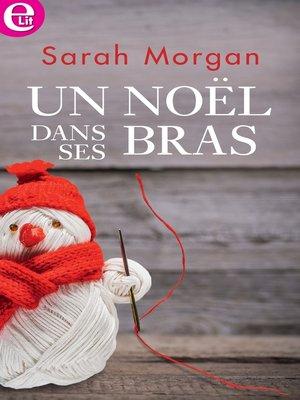 cover image of Un Noël dans ses bras