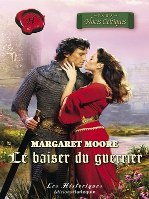 cover image of Le baiser du guerrier (Harlequin Les Historiques)