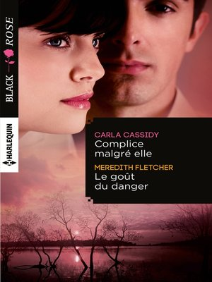 cover image of Complice malgré elle--Le goût du danger