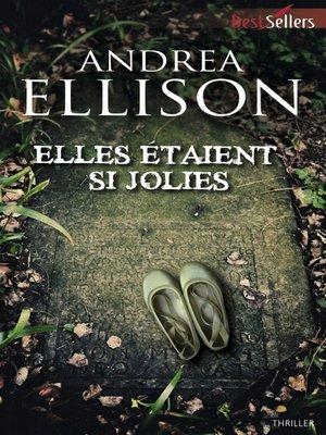 cover image of Elles étaient si jolies