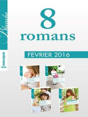 cover image of 8 romans Blanche  (n°1254 à 1257--février 2016)