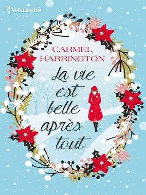 cover image of La vie est belle après tout