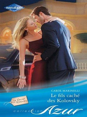 cover image of Le fils caché des Kolovsky