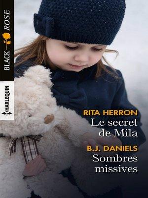 cover image of Le secret de Mila--Sombres missives