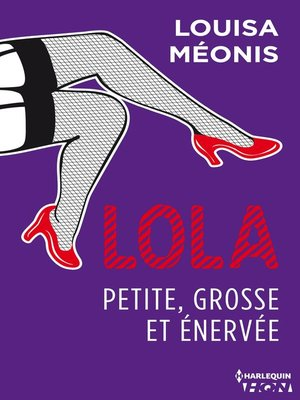cover image of Lola S1.E3--Petite, grosse et énervée