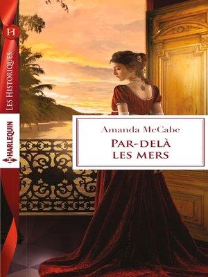 cover image of Par-delà les mers
