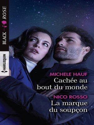 cover image of Cachée au bout du monde--La marque du soupçon