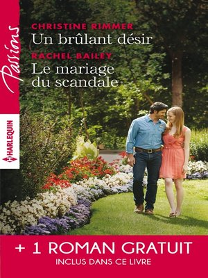 cover image of Un brulant désir--Le mariage du scandale--Rendez-vous avec le destin