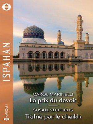 cover image of Le prix du devoir--Trahie par le cheikh