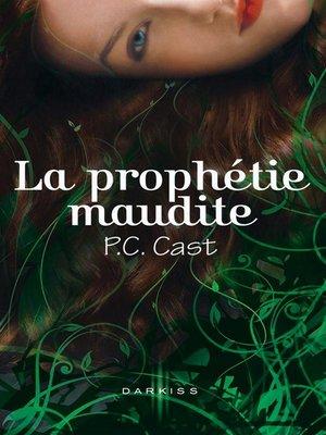 cover image of La prophétie maudite