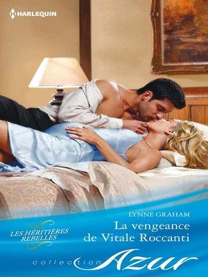 cover image of La vengeance de Vitale Roccanti