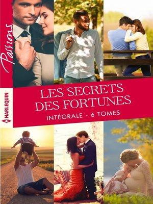 """cover image of Intégrale """"Les secrets des Fortunes"""""""