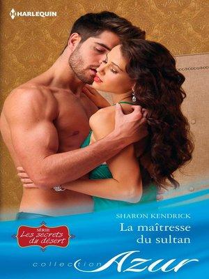 cover image of La maîtresse du sultan