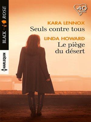 cover image of Seuls contre tous--Le piège du désert