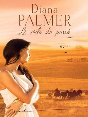 cover image of Le voile du passé