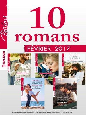 cover image of 10 romans Passions (n°640 à 644--Février 2017)