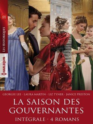 """cover image of Intégrale de la série """"La saison des gouvernantes"""""""