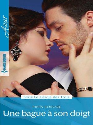 cover image of Une bague à son doigt
