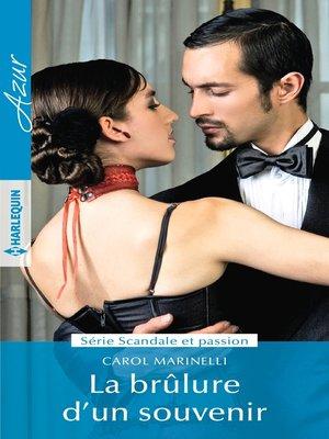 cover image of La brulure d'un souvenir