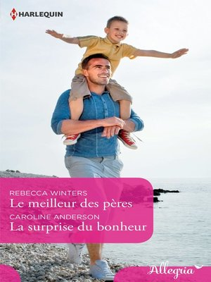 cover image of Le meilleur des pères--La surprise du bonheur
