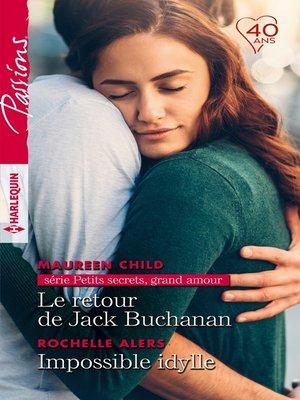 cover image of Le retour de Jack Buchanan--Impossible idylle
