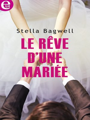cover image of Le rêve d'une mariée