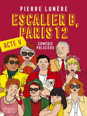 cover image of Escalier B, Paris 12--Acte 5