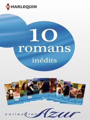 cover image of 10 romans Azur inédits (nº3435 à 3444--février 2014)