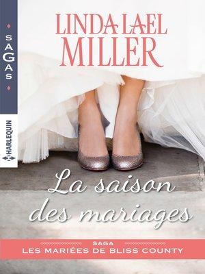 cover image of La saison des mariages