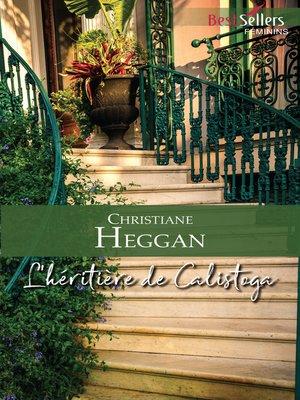 cover image of L'héritière de Calistoga