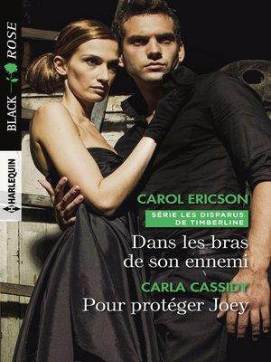 cover image of Dans les bras de son ennemi--Pour protéger Joey